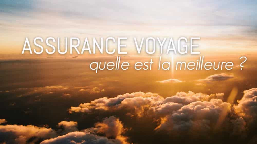 meilleure assurance voyage